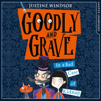 Goodly and Grave in A Bad Case of Kidnap - Justine Windsor