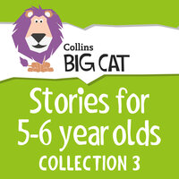 Stories for 5 to 6 Year Olds - Collection 3 - Collins Big Cat