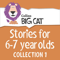Stories for 6 to 7 Year Olds - Collection 1 - Collins Big Cat