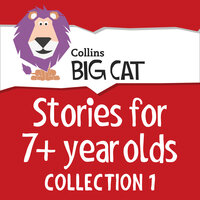 Stories for 7+ Year Olds - Collection 1 - Collins Big Cat