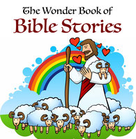 The Wonder Book of Bible Stories - Logan Marshall