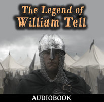 The Legend of William Tell - Anonymous