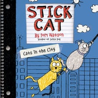 Stick Cat - Cats in the City - Tom Watson