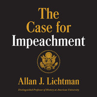The Case for Impeachment - Allan J. Lichtman