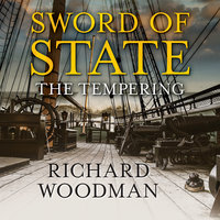 Sword of State - The Tempering - Richard Woodman
