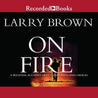 On Fire - Larry Brown