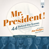 Mr. President! - Jim Hodges Productions