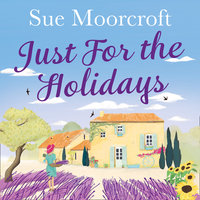 Just for the Holidays - Sue Moorcroft