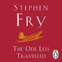 The Ode Less Travelled - Stephen Fry