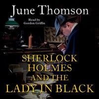 Sherlock Holmes and the Lady in Black - June Thomson