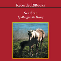 Sea Star - Orphan of Chincoteague - Marguerite Henry
