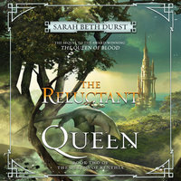 The Reluctant Queen - Sarah Beth Durst