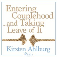 Entering Couplehood...and Taking Leave of It - Kirsten Ahlburg Kirsten Ahlburg