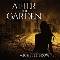 After the Garden - Michelle Browne