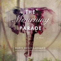 The Mourning Parade - Dawn Reno Langley