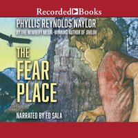 The Fear Place - Phyllis Naylor