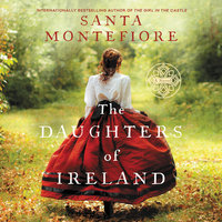 The Daughters of Ireland - Santa Montefiore