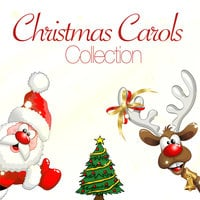 Christmas Carols Collection - Various Authors