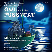 The Quite Remarkable Adventures of the Owl and the Pussycat - Eric Idle