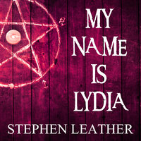 My Name is Lydia - Stephen Leather