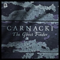 Carnacki the Ghost-Finder - William Hope Hodgson