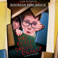 Who Killed Darius Drake - Rodman Philbrick