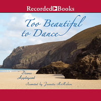 Too Beautiful to Dance - Diana Appleyard