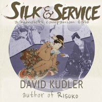 Silk & Service - A Polite Assassin - David Kudler
