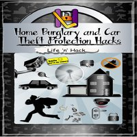 Home Burglary and Car Theft Protection Hacks - Life 'n' Hack