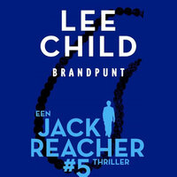 Brandpunt - Lee Child