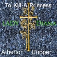 To Kill a Princess - Atherton Cooper