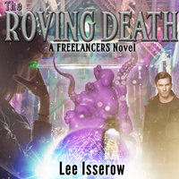 The Roving Death - Lee Isserow
