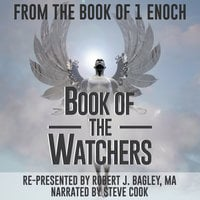 From The Book of 1 Enoch - Book of The Watchers - Robert J. Bagley