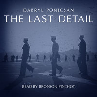 The Last Detail - Darryl Ponicsán