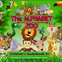 The Alphabet Zoo. A to Z Children's Picture book. Children's rhymning books. - S. C. Hamill