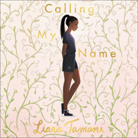 Calling My Name - Liara Tamani