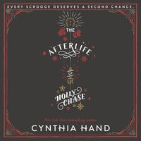 The Afterlife of Holly Chase - Cynthia Hand