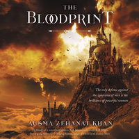 The Bloodprint - Ausma Zehanat Khan