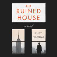 The Ruined House - Ruby Namdar