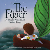 The River - Tracey Savage,Abigail Hatherley