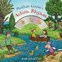 Mother Goose's Action Rhymes - Alison Green