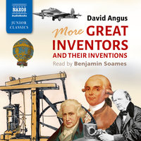 More Great Inventors and Their Inventions - David Angus