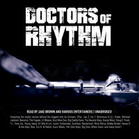 Doctors of Rhythm - Jake Brown