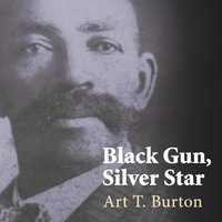 Black Gun, Silver Star - Art T. Burton
