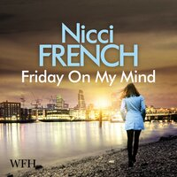Friday on My Mind - Nicci French