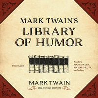 Mark Twain's Library of Humor - Various Authors,Mark Twain