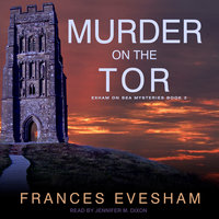 Murder on the Tor - Frances Evesham
