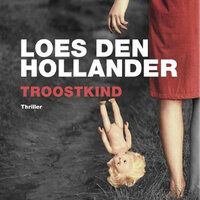 Troostkind - Loes den Hollander