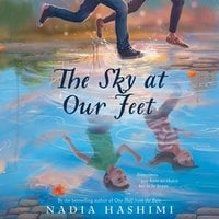 The Sky at Our Feet - Nadia Hashimi