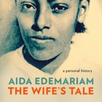 The Wife's Tale - Aida Edemariam
